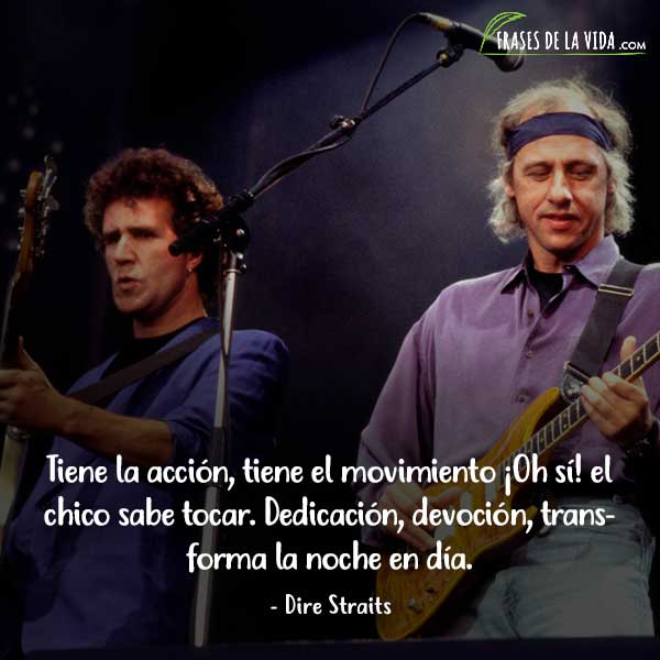 Frases de Dire Straits, Frases de Mark Knopfler, 10
