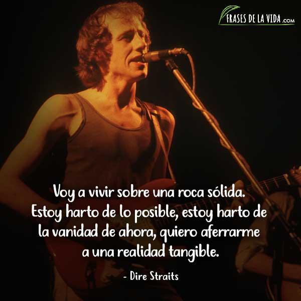 Frases de Dire Straits, Frases de Mark Knopfler, 8