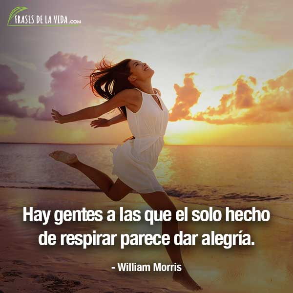 Frases de alegría, frases de William Morris
