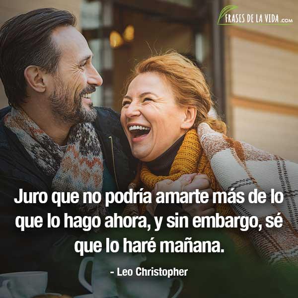 Frases de amor bonitas, frases de Leo Christopher