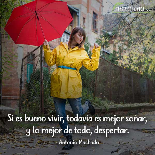 Frases de buenos días, frases de Antonio Machado