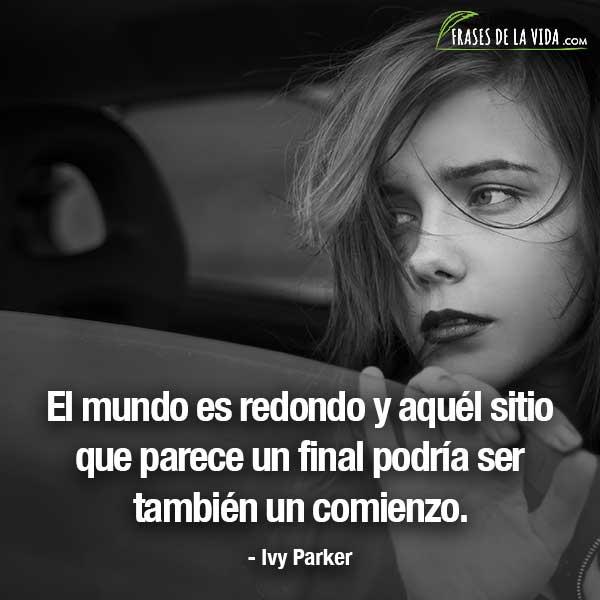 Frases de despedida, frases de Ivy Parker