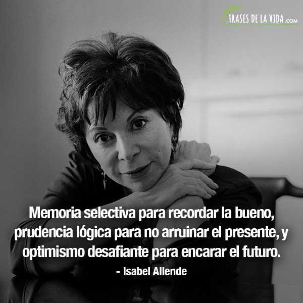 Frases de mujeres fuertes, frases de Isabel Allende