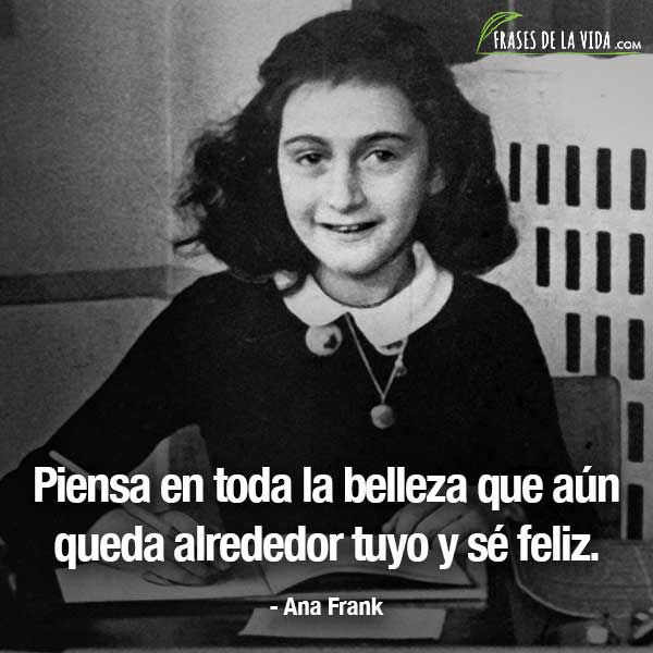 Frases de mujeres fuertes, frases de Ana Frank
