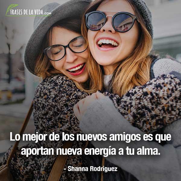 Frases para tu mejor amiga, frases de Shanna Rodriguez
