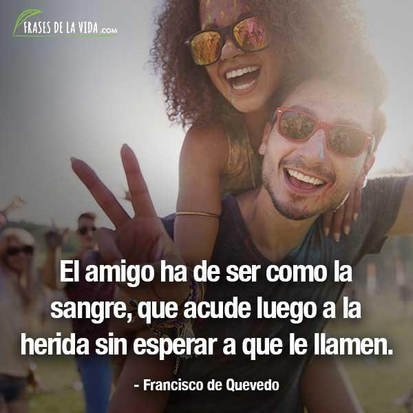 Frases para tu mejor amiga, frases de Francisco de Quevedo