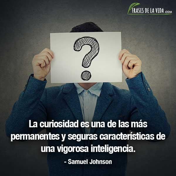 Frases sobre la curiosidad, frases de Samuel Johnson