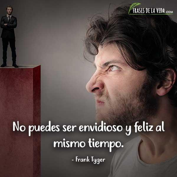 Frases sobre la envidia, frases de Frank Tyger