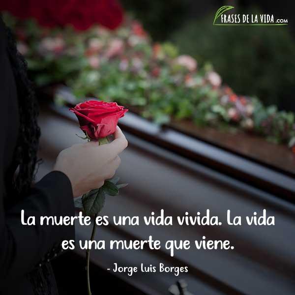 Frases sobre la muerte, frases de Jorge Luis Borges