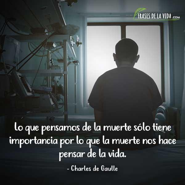 Frases sobre la muerte, frases de Charles de Gaulle