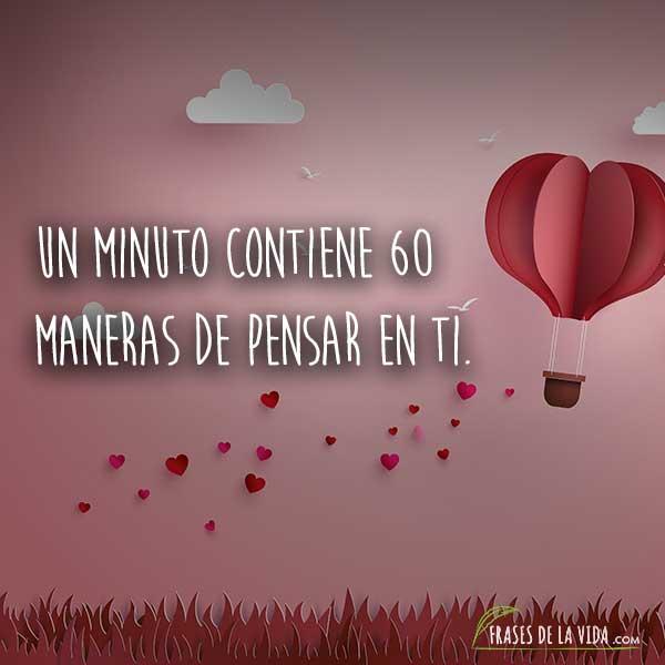 Frases De Amor Para Whatsapp Un Minuto Contiene 60 Maneras De