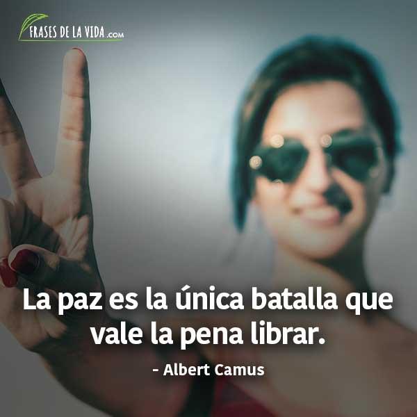 Frases de paz, frases de Albert Camus