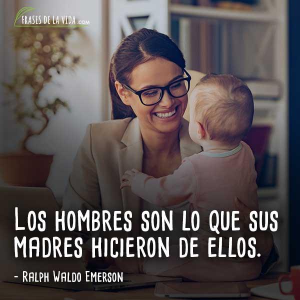 Frases a la madre, frases de Ralph Waldo Emerson