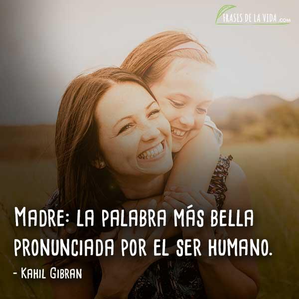 Frases a la madre, frases de Kahil Gibran