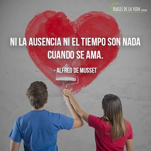 Frases de amor para ella, frases de Alfred de Musset