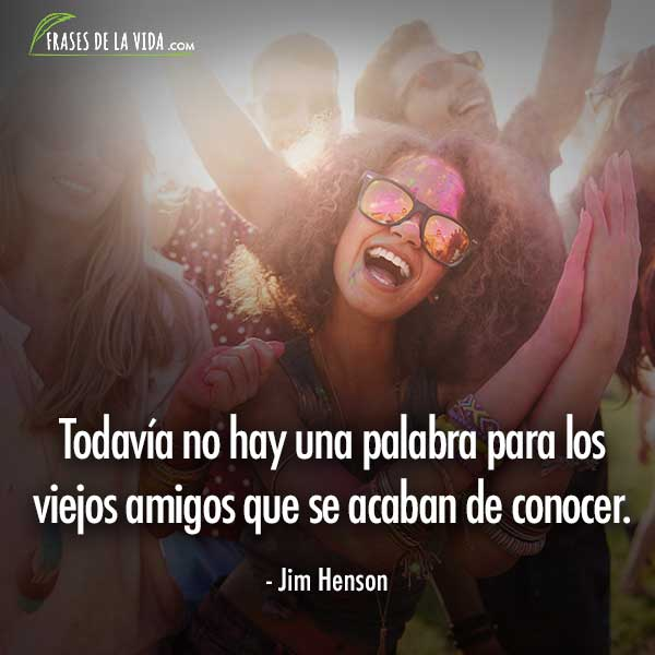Frases de amor y amistad, frases de Jim Henson