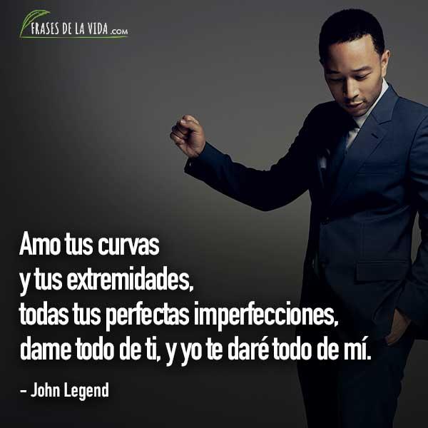 Frases de baladas, frases de John Legend