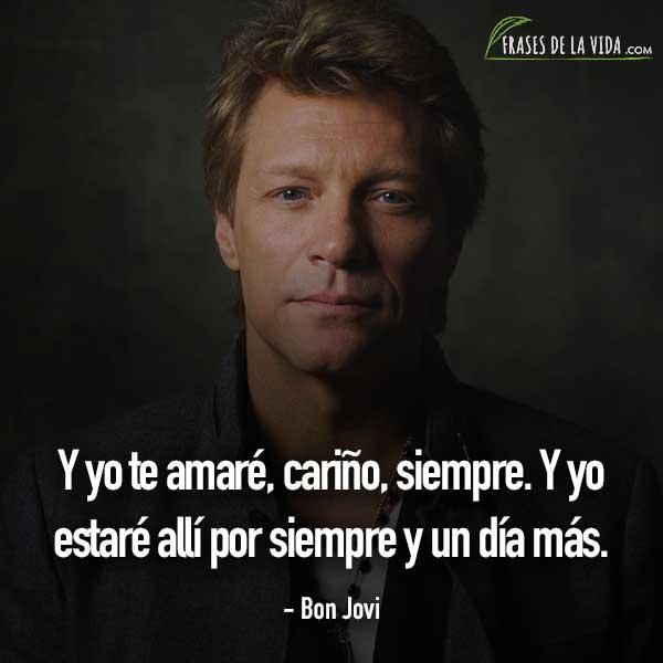Frases De Baladas Frases De Bon Jovi Frases De La Vida