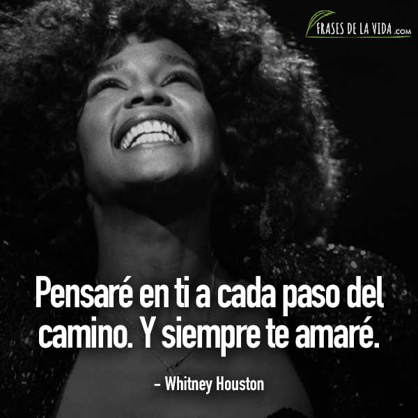 Frases de baladas, frases de Whitney Houston