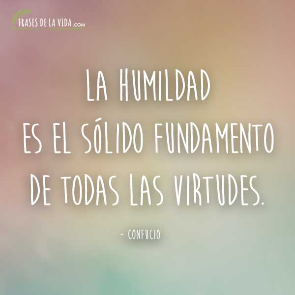 Frases de humildad, frases de Confucio