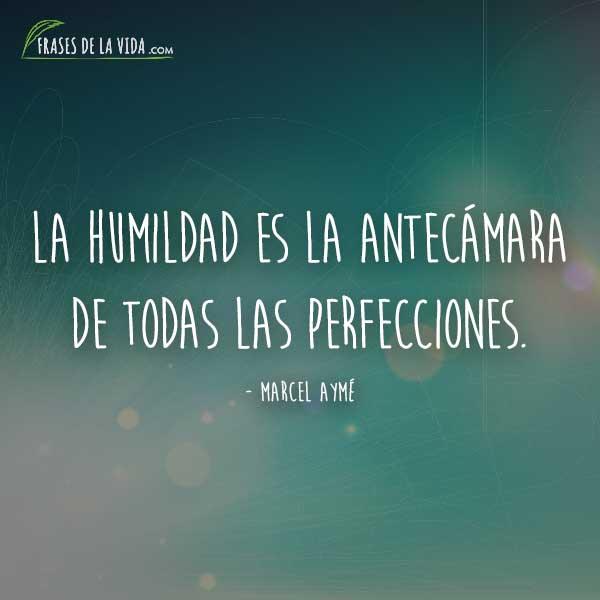 Frases de humildad, frases de Marcel Aymé