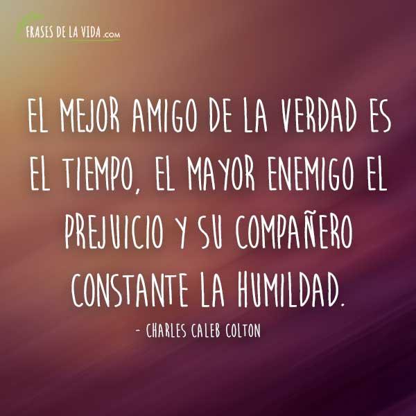 Frases de humildad, frases de Charles Caleb Colton
