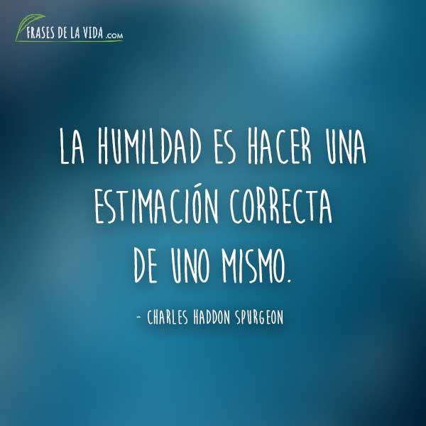 Frases de humildad, frases de Charles Haddon Spurgeon