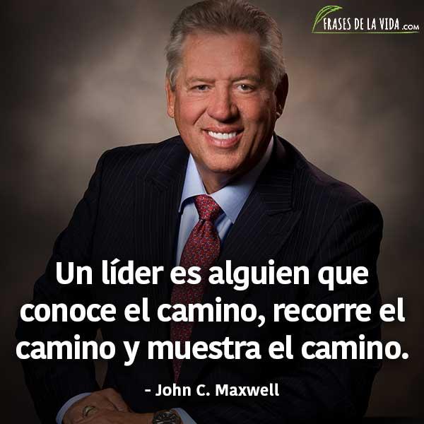 Frases de liderazgo, frases de John C. Maxwell