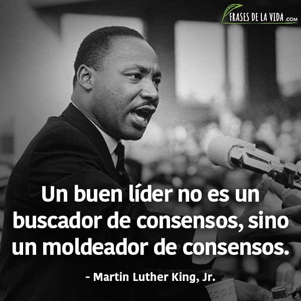 Frases De Liderazgo Frases De Martin Luther King Frases