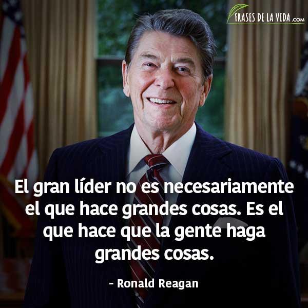 Frases de liderazgo, frases de Ronald Reagan