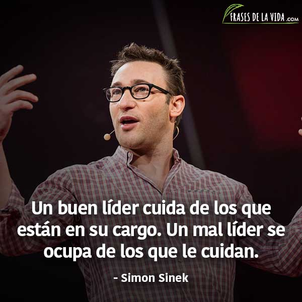 Frases de liderazgo, frases de Simon Sinek