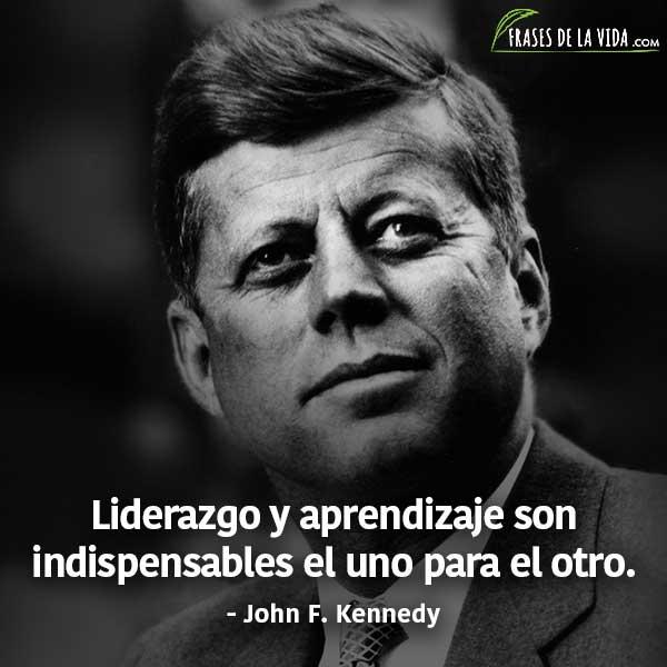 Frases de liderazgo, frases de John F. Kennedy