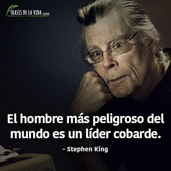 Frases de liderazgo, frases de Stephen King