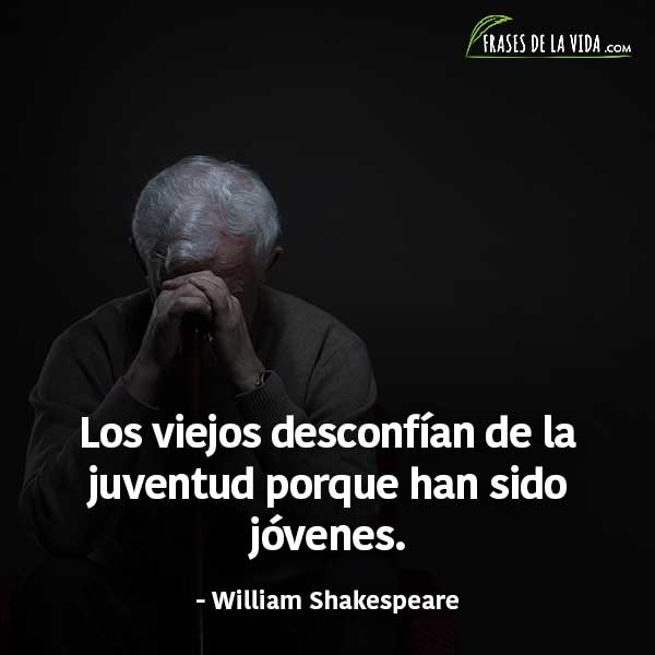 Frases de vejez, frases de William Shakespeare