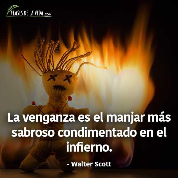 Frases de venganza, frases de Walter Scott
