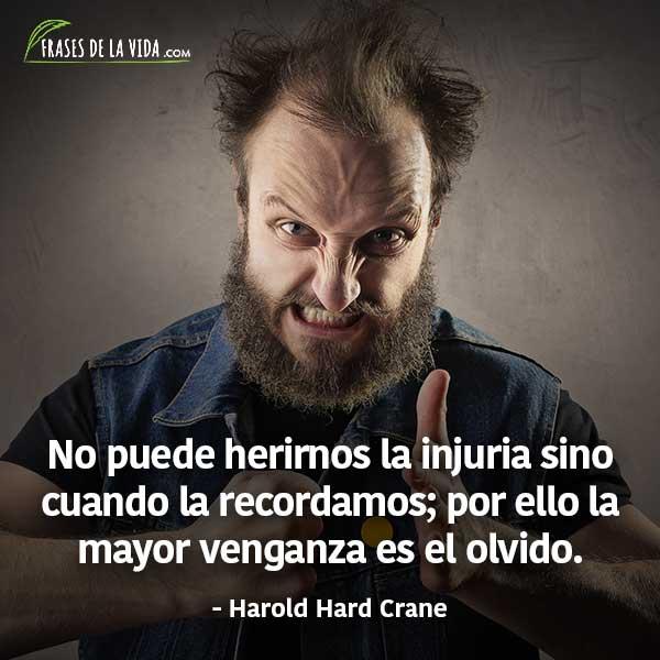 Frases de venganza, frases de Harold Hard Crane