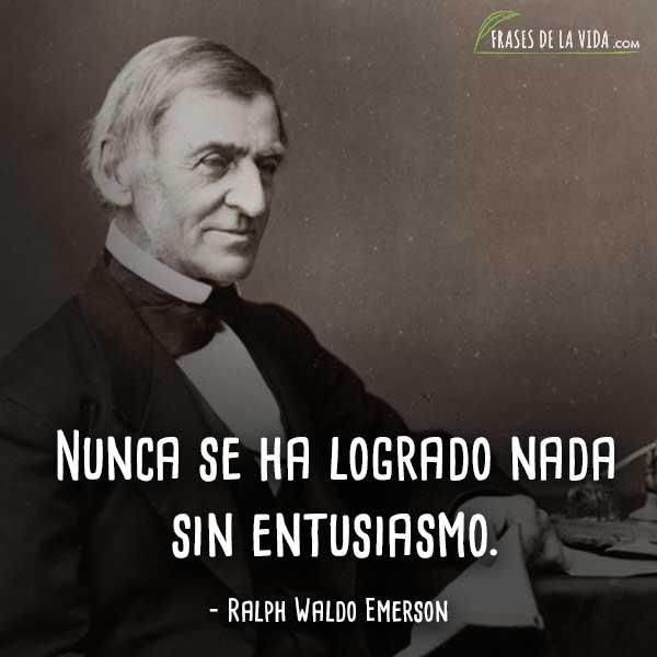 Frases motivadoras, frases de Ralph Waldo Emerson