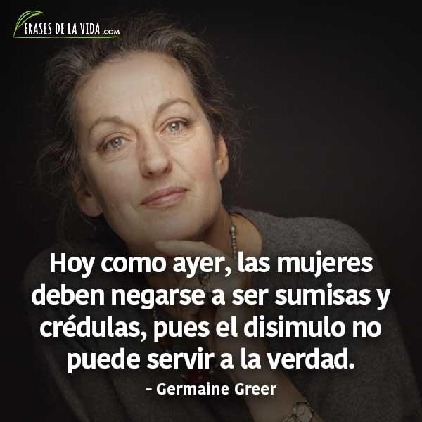 Frases para el día de la mujer, frases de Germaine Greer