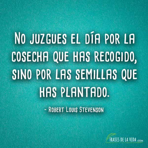 Frases para empezar el día, frases de Robert Louis Stevenson