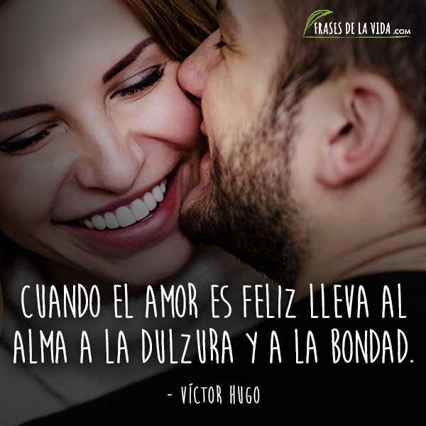 Frases para novios, frases de Víctor Hugo