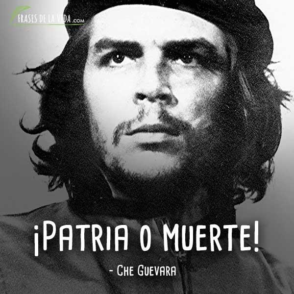 Frases de Che Guevara, ¡Patria o muerte!