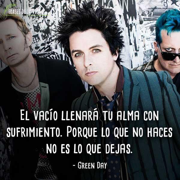 Frases De Green Day El Vacío Llenará Tu Alma Con