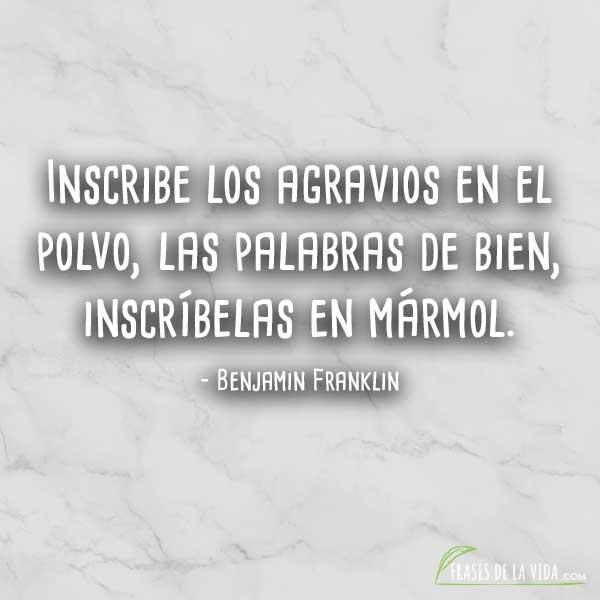 Frases De Reconciliación Frases De Benjamin Franklin