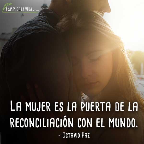 Frases de reconciliación, frases de Octavio Paz