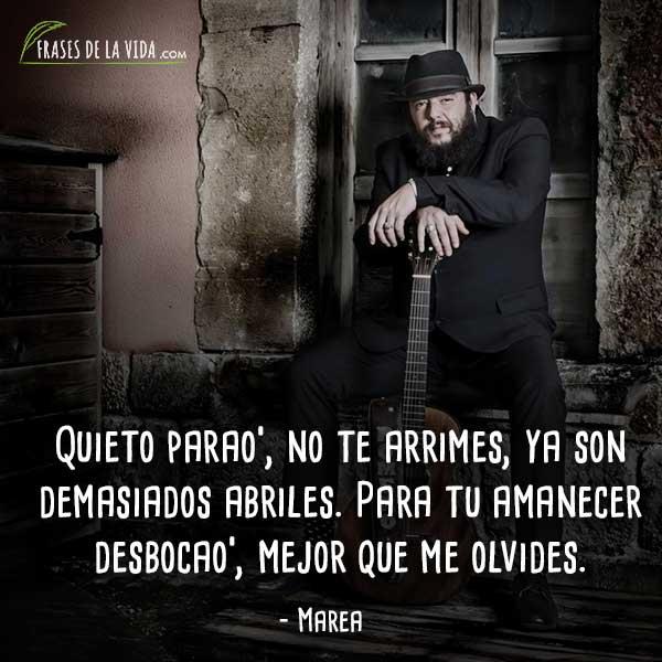 Frases de rock en español, frases de Marea