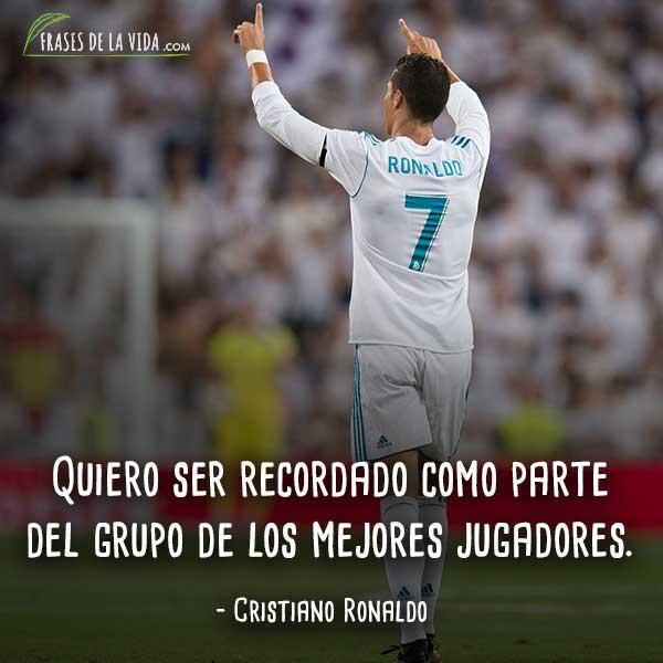 Frases De Cristiano Ronaldo Quiero Ser Recordado Como Parte