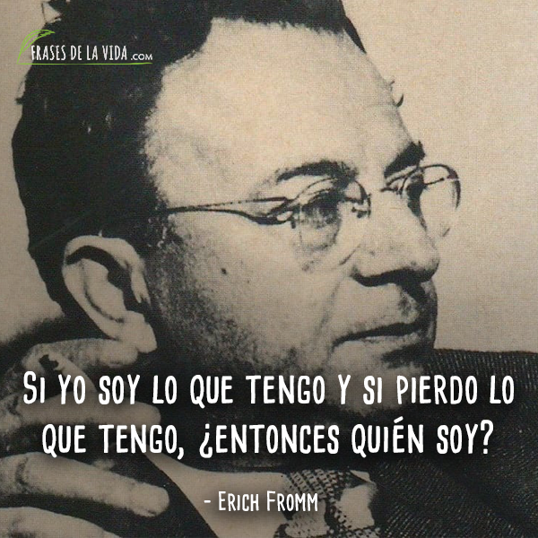 Frases de Erich Fromm (9)