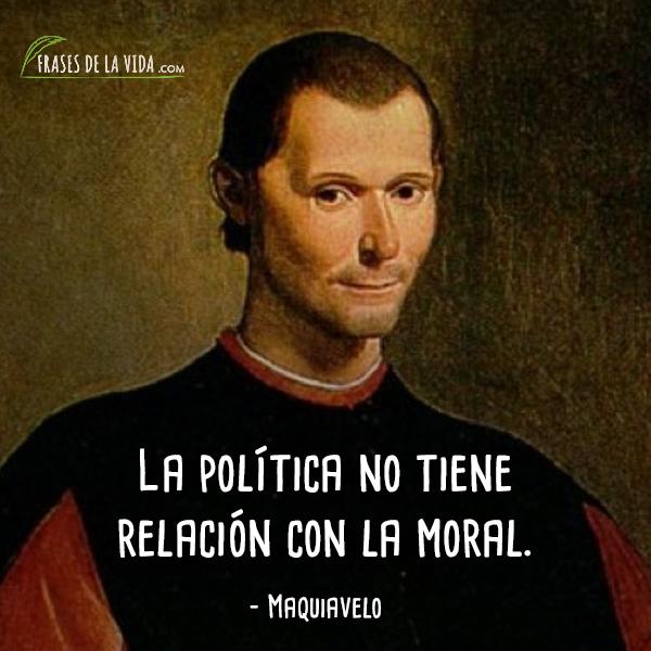 100 Frases De Maquiavelo El Fin Justifica Los Medios Con