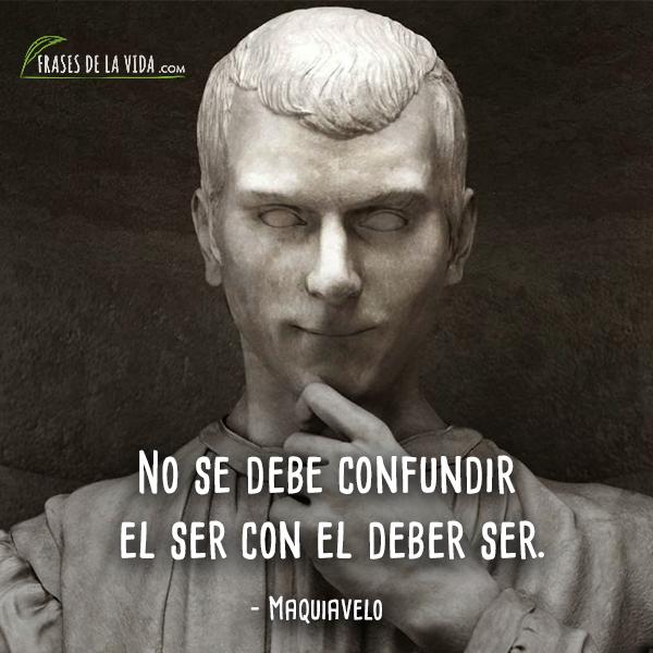 Frases de Maquiavelo (4)
