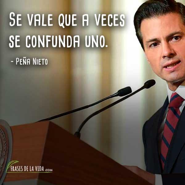 Frases De Peña Nieto 5 Frases De La Vida